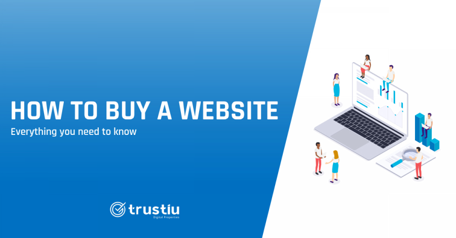 How to buy a website - Everything you need to know!